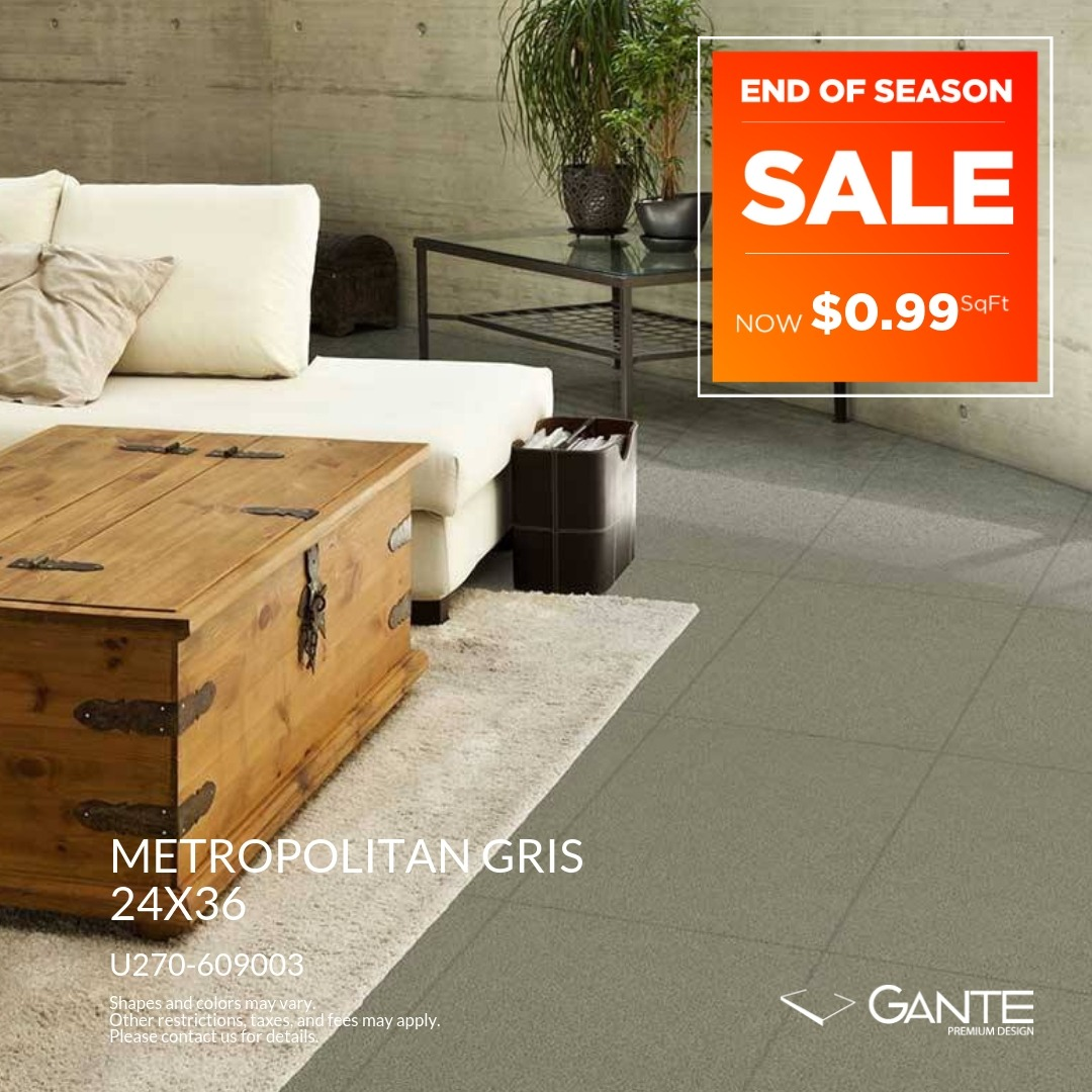 Special Offer - GANTE - Metropolitan Gris (Valid Till: April 30, 2019)