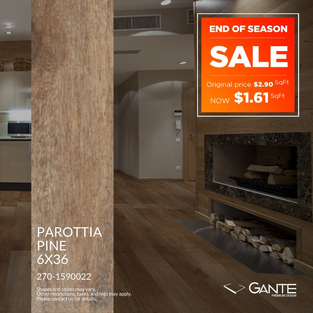 Special Offer - GANTE - Parottia Pine (Valid Till: April 30, 2019)